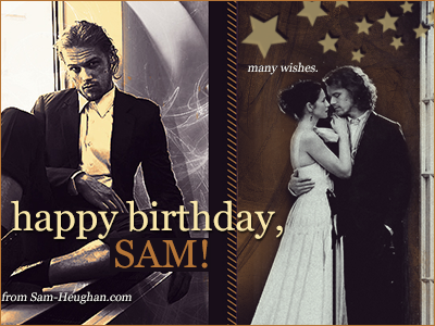 Happy Birthday Sam! From Sam Heughan Fan – The Site